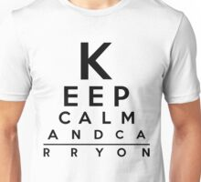 Keep Calm and Carry On Eye Chart Unisex T-Shirt