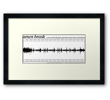 Amen Break (Black) Framed Print