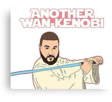 Dj Khaled - Another Wan-Kenobi  Canvas Print