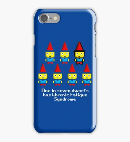 One in 7 dwarfs has Chronic Fatigue Syndrome iPhone Case/Skin