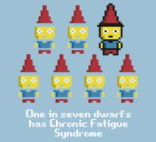 One in 7 dwarfs has Chronic Fatigue Syndrome Kids Clothes