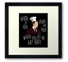 blood is red, veins are blue, would you let me eat you? - cannibal pun Framed Print