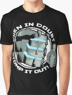 When In Doubt, Stomp It Out Graphic T-Shirt