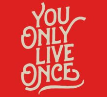 You Only Live Once Kids Clothes