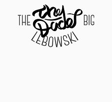 The Dude -The big lebowski lettering Unisex T-Shirt