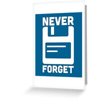 Never Forget Floppy Disk  Greeting Card