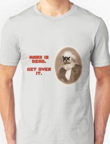 Marx is dead T-Shirt