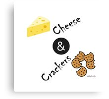 Cheese and Crackers Canvas Print