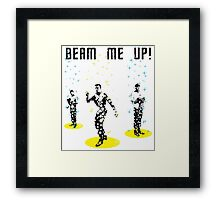 Star Trek - Beam me up! Framed Print