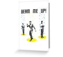 Star Trek - Beam me up! Greeting Card