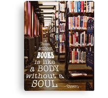 A Room Without Books... Canvas Print