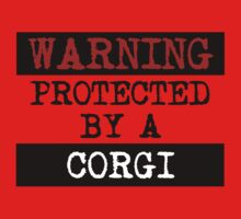 Warning Protected By A Corgi Kids Clothes