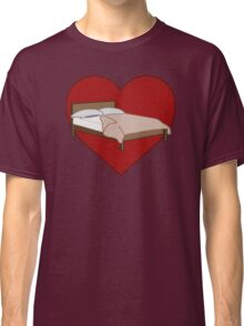 Bed Love Classic T-Shirt