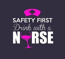 """Nurse Wine Glass """"Be safe, drink with a nurse""""  Womens Fitted T-Shirt"""