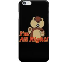 I'm All Right Because I'm Gophers iPhone Case/Skin