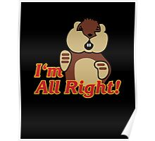 I'm All Right Because I'm Gophers Poster