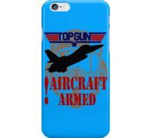 AIRCRAFT ARMED - TOP GUN iPhone Case/Skin