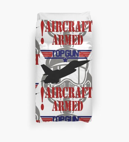 AIRCRAFT ARMED - TOP GUN Duvet Cover