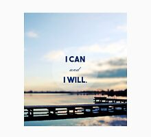 I Can and I Will Classic T-Shirt