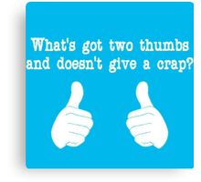 What's got two thumbs? Canvas Print