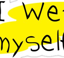 ABDL - I Wet Myself Sticker