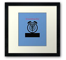 Its The same Thing Every day, its Groundhog day Framed Print