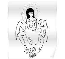 F**k You Gwen Poster