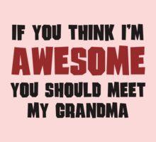 You Should Meet My Grandma One Piece - Long Sleeve