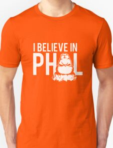 I Believe In Phil T-Shirt