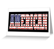 AMERICAN PATRIOT, AMERICA, Patriotic Type, Patriot Type, ON BLACK Greeting Card
