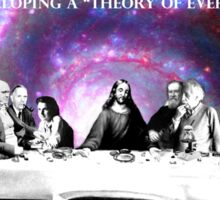 """Developing a """"Theory of Everything"""" Sticker"""