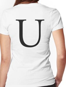 U, Alphabet Letter, Uniform, Union, A to Z, 21st Letter of Alphabet, Initial, Name, Letters, Tag, Nick Name Womens Fitted T-Shirt