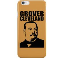 GROVER CLEVELAND-3 iPhone Case/Skin