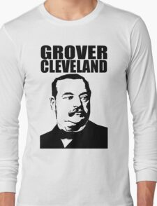 GROVER CLEVELAND-3 Long Sleeve T-Shirt
