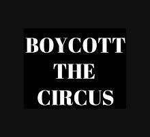 Boycott the Circus - Black Unisex T-Shirt