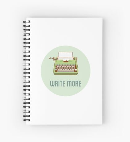Write more Spiral Notebook