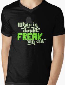 When In Doubt, Freak 'Em Out Mens V-Neck T-Shirt