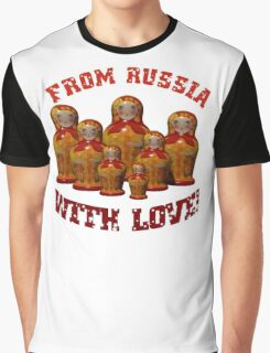 From Russia with love! Matryoshka Graphic T-Shirt