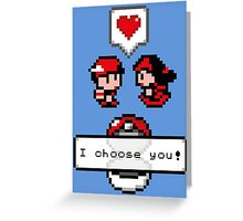 Pokemon Valentine I Choose You!  Greeting Card