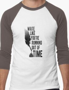 WRITE LIKE YOU'RE RUNNING OUT OF TIME - HAMILTON Men's Baseball ¾ T-Shirt