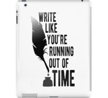 WRITE LIKE YOU'RE RUNNING OUT OF TIME - HAMILTON iPad Case/Skin