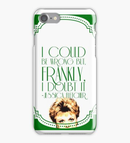 She's Never Wrong iPhone Case/Skin