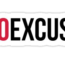 No Excuses Gym Quote Sticker