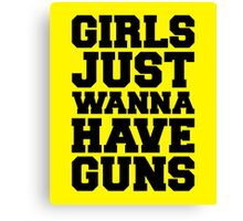 Girls Have Guns Gym Quote Canvas Print