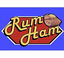It's Always Sunny: Rum Ham Photographic Print