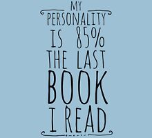 my personality is 85% THE LAST BOOK I READ Womens Fitted T-Shirt