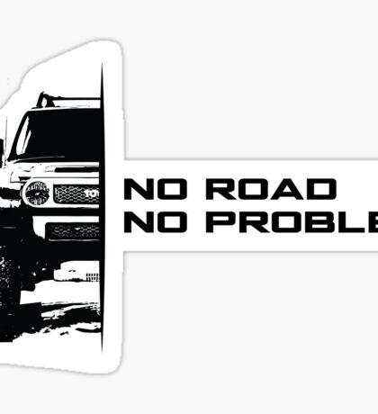 No Road, No Problem Sticker