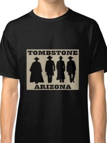 Tombstone Arizona Classic T-Shirt