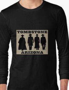 Tombstone Arizona Long Sleeve T-Shirt