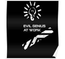 Evil Genius At Work. Poster